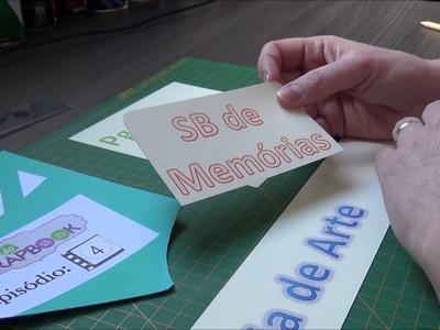 Clube do Scrapbook - Episódio 4 - Novidades 2014