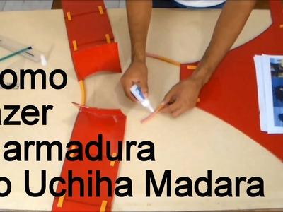Como fazer a armadura do Uchiha Madara para o seu Cosplay - Dicas de Cosmaker