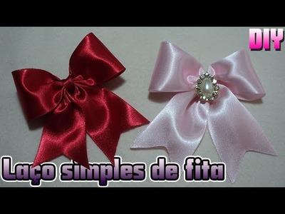 LAÇO SIMPLES DE FITA | DIY - PASSO A PASSO