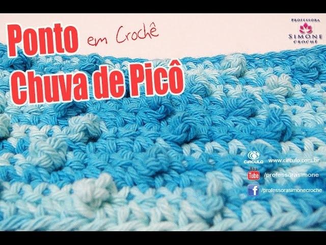 Ponto de Crochê Chuva de Picô - #crochet #ProfessoraSimone