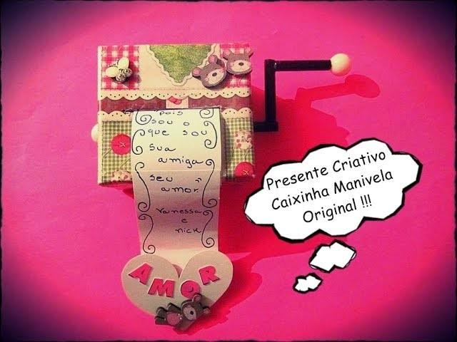 Presente Criativo - Caixinha Manivela