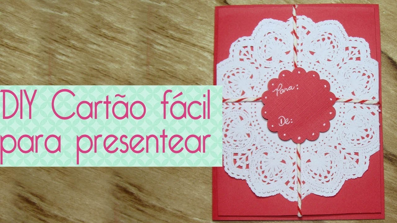 DIY Cartão fácil para presentear- Scrapbook by Tamy