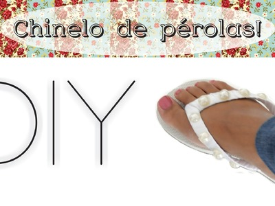 DIY Customize seu chinelo - Super simples! - MarianaBraga