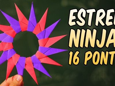 Shuriken turbinada! Faça a estrela ninja de 16 pontas! (origami + brinquedo)