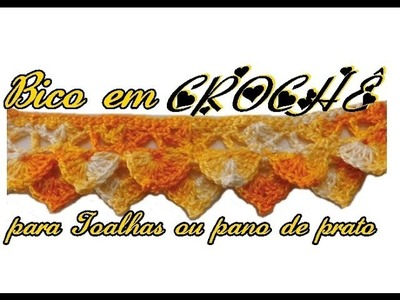 BICO CROCHÊ PARA TOALHAS OU PANO DE PRATO