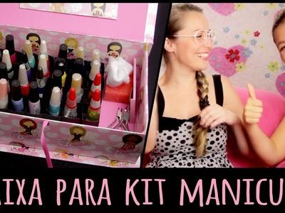 Caixa para Kit Manicure =DiY