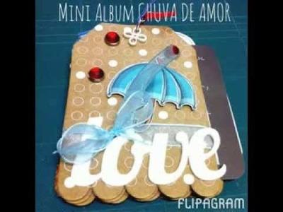 Tutorial Mini Álbum Chuva de amor #scrapbooking