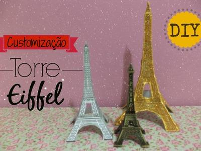 DIY: Torre Eiffel customizada!