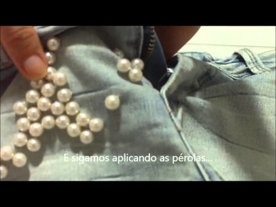 DIY: Short jeans com pérolas