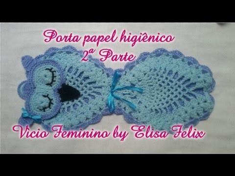 Porta papel higiênico coruja (parte 2) #70 Vício Feminino by Elisa Felix