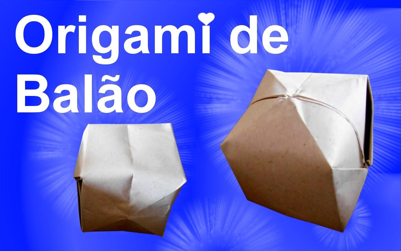 Como fazer Origami de Balão.