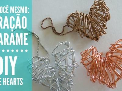 Faça você mesmo: coração arame -  DIY Wire hearts