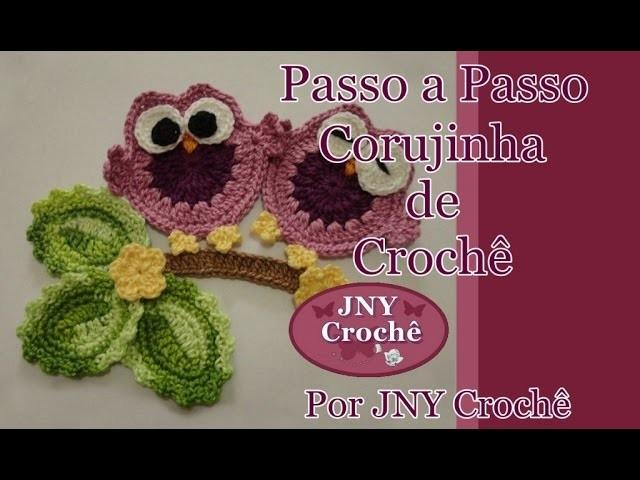Passo a Passo Corujinha de Crochê por JNY Crochê