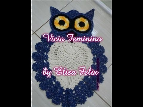 Tapete de coruja em crochê (3° parte)  #23 Vício Feminino by Elisa Felix