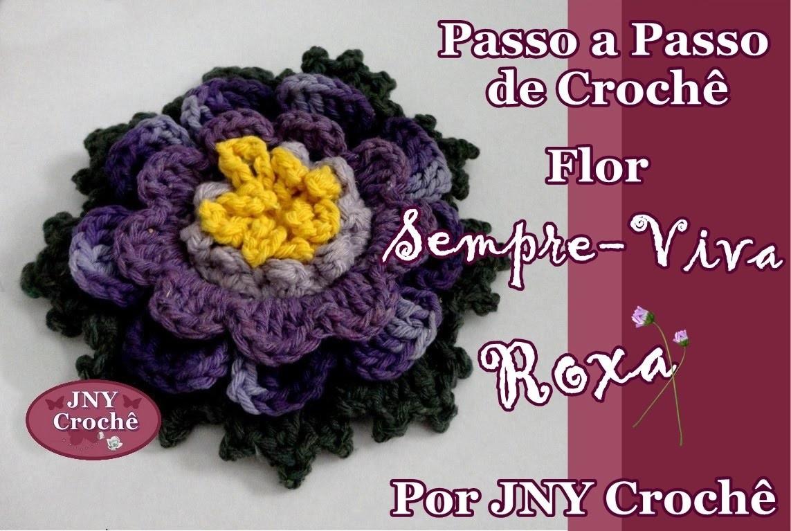 Passo a Passo Flor de Crochê Sempre-viva Roxa por JNY Crochê
