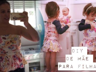 DIY: tutorial moda faça você mesmo - blusa mãe vestido filha