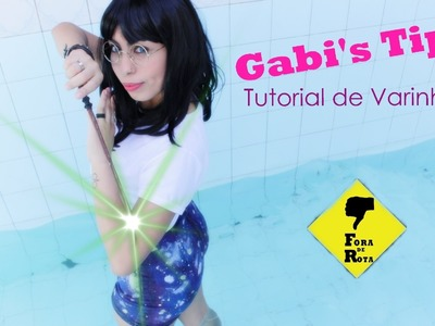 Gabi's Tips - DIY - Tutorial de Varinhas