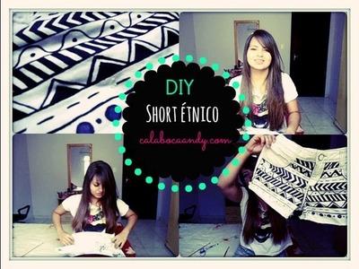 DIY - Short com estampa étnica
