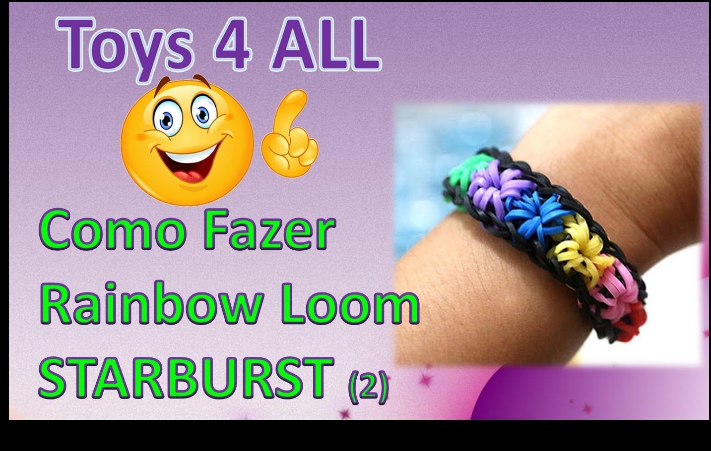 Como fazer pulseira elasticos Starburst rainbowm loom metod 02