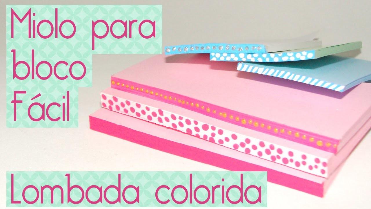 PAP miolo para bloco fácil lombada colorida- Scrapbook by Tamy