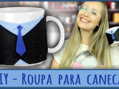"""Roupa para Caneca =DiY - """"Especial Dia dos Pais"""""""