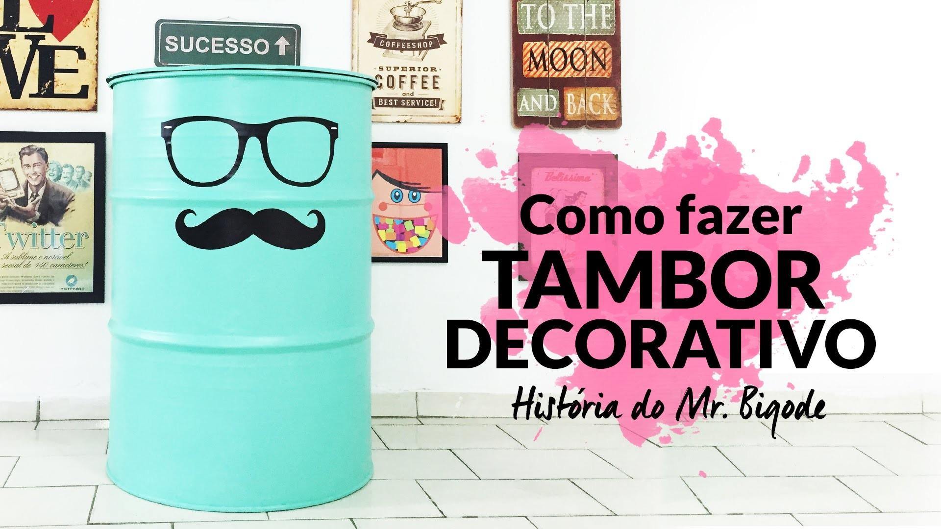 Como Fazer Tambor Decorativo: História do Mr. Bigode {DIY}