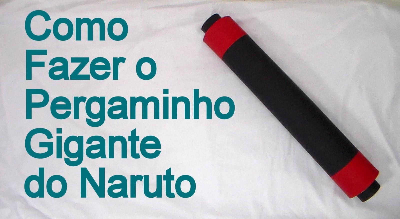 Como Fazer o Pergaminho Gigante do Naruto para o seu Cosplay - Dicas de Cosmaker