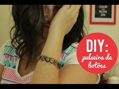 DIY: pulseira de botões