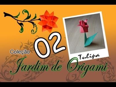 Jardim de Origami - 02 - Tulipa (Edivaldo Alves)