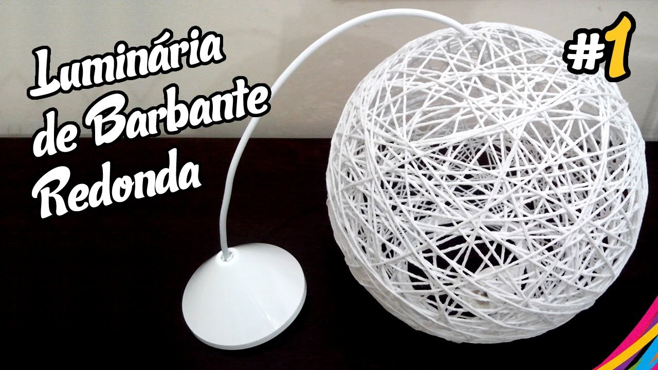 Luminaria de Barbante. Twine Lampshade Round. Lampara Colgante de Hilo DIY #1