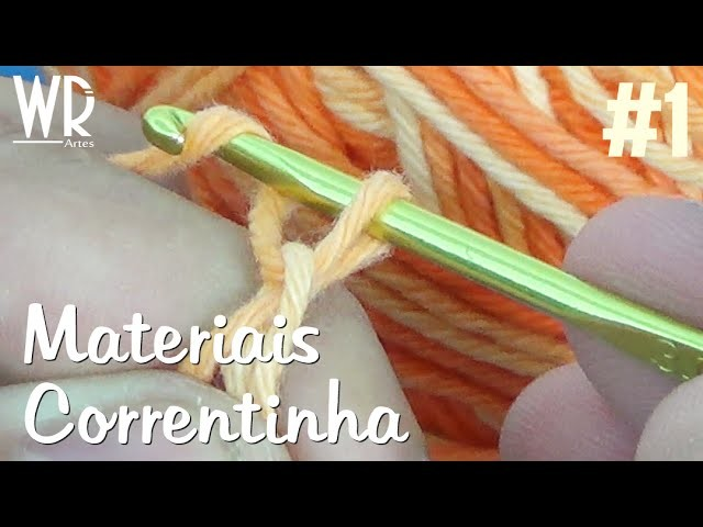 Introdução ao crochê (Materiais e correntinha) - Aula #1