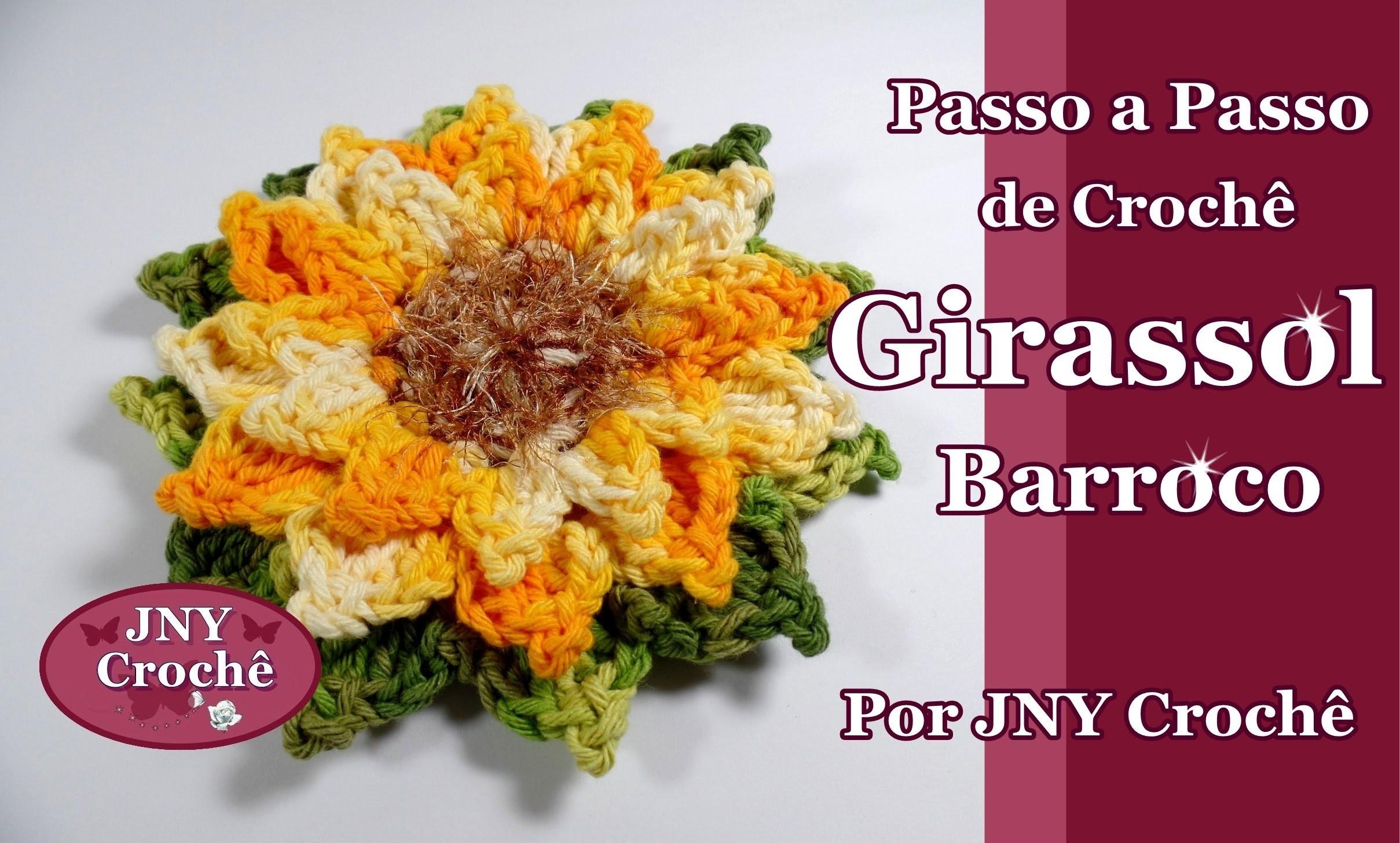 Passo a Passo Flor de Crochê Girassol Barroco por JNY Crochê