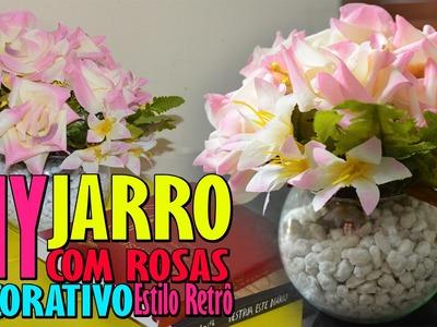 DIY Jarro de Rosa Decorativo Estilo Retrô | Faça você mesma