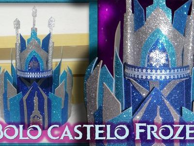 Bolo fake Frozen passo a passo - Castelo Frozen em EVA