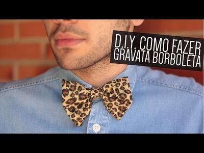 DIY: Como fazer gravata borboleta
