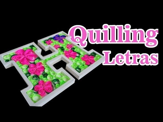 Letras decoradas com Quilling