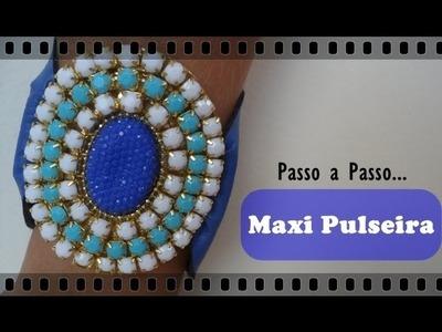 Passo a Passo #20 - Maxi Pulseira Klein