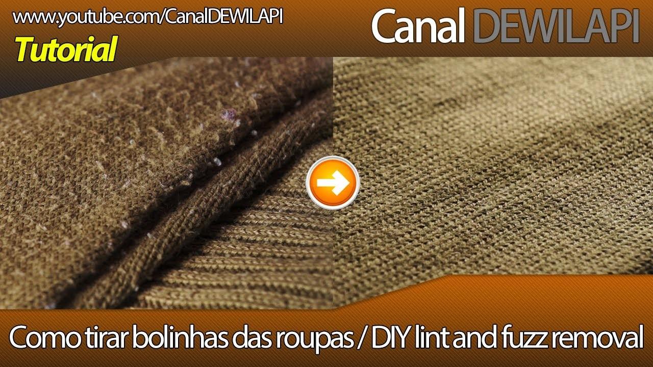 Removendo bolinhas das roupas   DIY Lint and fuzz removal - Português. English - 1080p