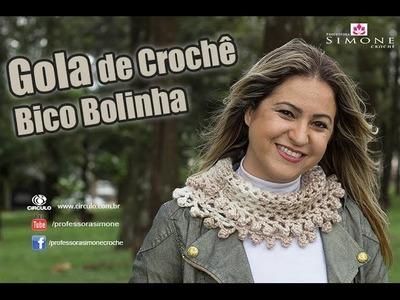 Gola de crochê Bico Bolinha - Passo a Passo - Professora Simone #Crochet