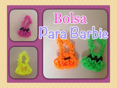 Rainbow Loom - Bolsa para Barbie | Criativa