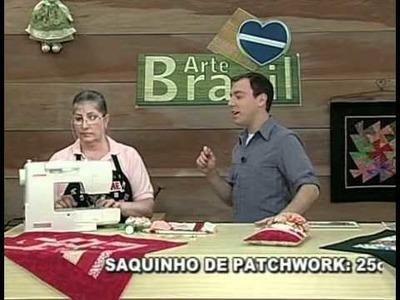 ARTE BRASIL -- SILVANA GREICE -- SAQUINHO DE PATCHWORK (08.09.2010 - Parte 1 de 2)