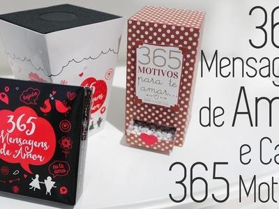 365 Mensagens de Amor e Caixa 365 Motivos