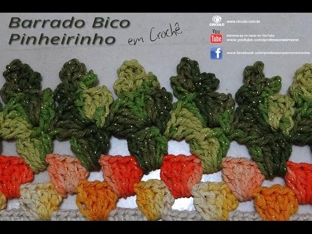 Barrado Bico de Crochê Pinheirinho - Professora Simone