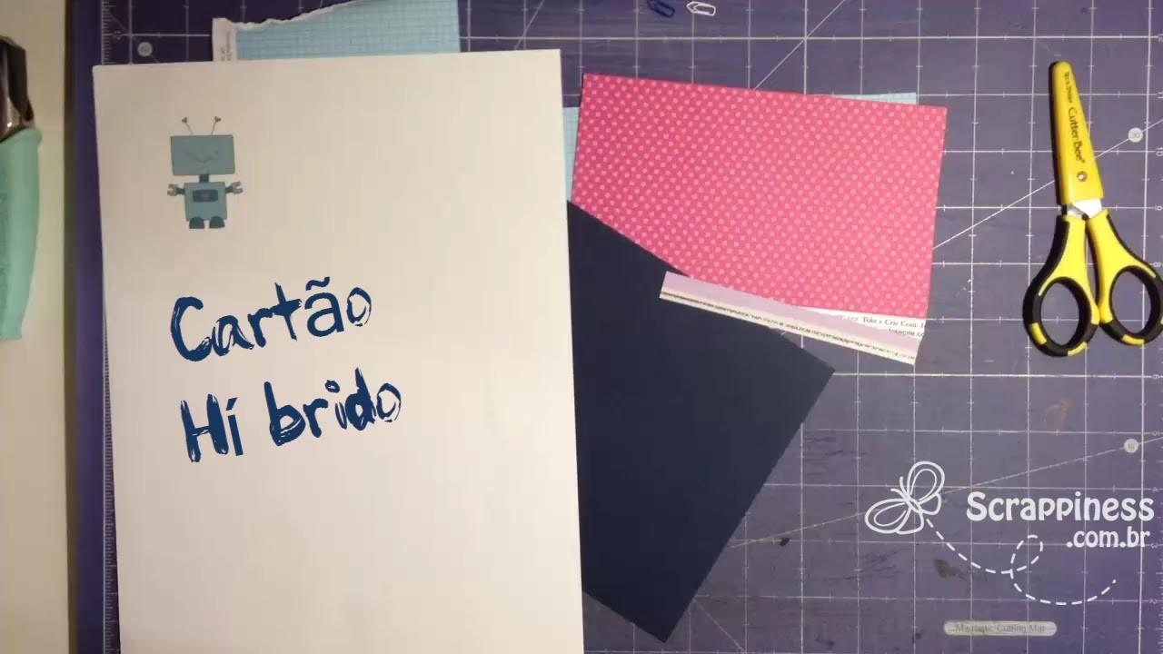 Cartão Híbrido - Usando imagens de kits de scrapbook digital