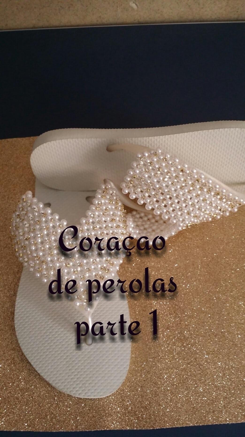 PARTE 1 CORAÇÃO DE PÉROLAS