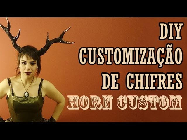 DIY: Customização de Chifres [ #11 oficina]