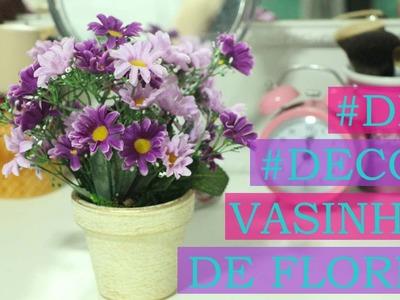 DIY #3 - Vasinho de Flores em menos de 3 minutos!