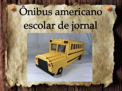 8 - Artesanato e Reciclagem DIY-Como fazer um ônibus escolar americano de jornal-School Bus-PARTE 5