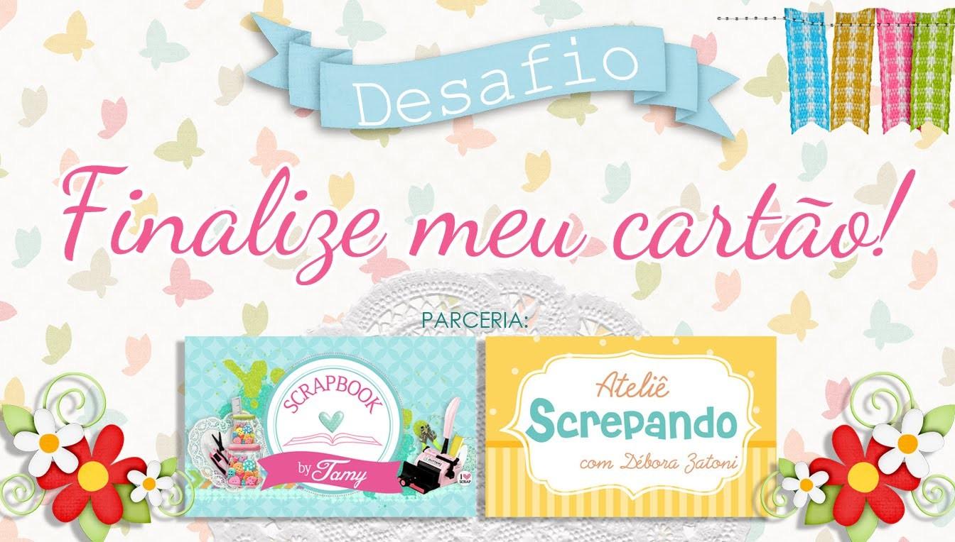 Desafio Finalize Meu Cartão feat. Tamy - ScrapBook by Tamy