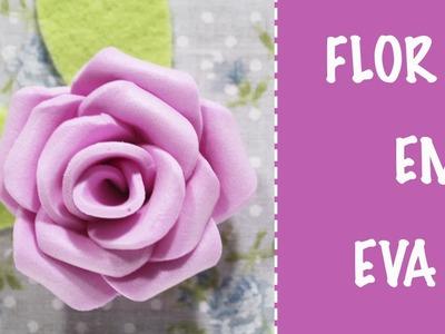 Como Fazer Flor em EVA fácil - Manualidades Foami - Goma EVA - Foam Rose